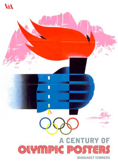 The cover art for A Century of Olympic Posters by Margaret Timmers. A century of Olympic posters
