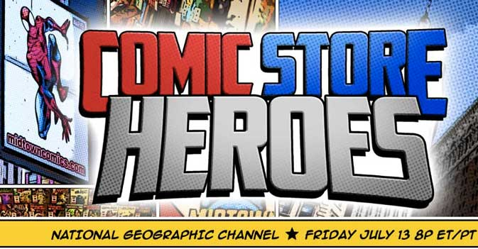 comic store heroes midtown national geographic tv show channel National Geographic premieres new show   Comic Store Heroes