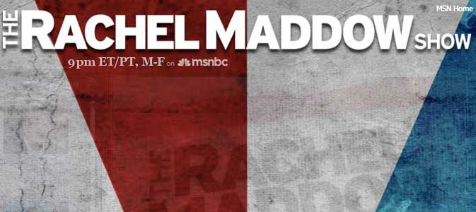 the rachel maddow show website blog msnbc politically progressive NBC splits with MSNBC   as its biased political persona grows