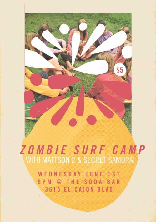 mattson2 band art show poster zombie surf camp I love concert fliers   an underrated art form
