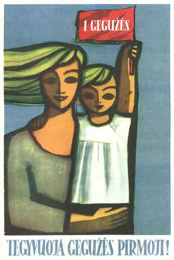 mom daughter blond yellow flag communist propaganda poster lithuanian may first long live Communist propaganda posters from the Soviet Union, 1917 1991