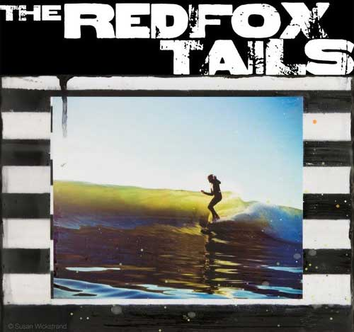 the red fox tails art show live surfing Surf band: The Red Fox Tails